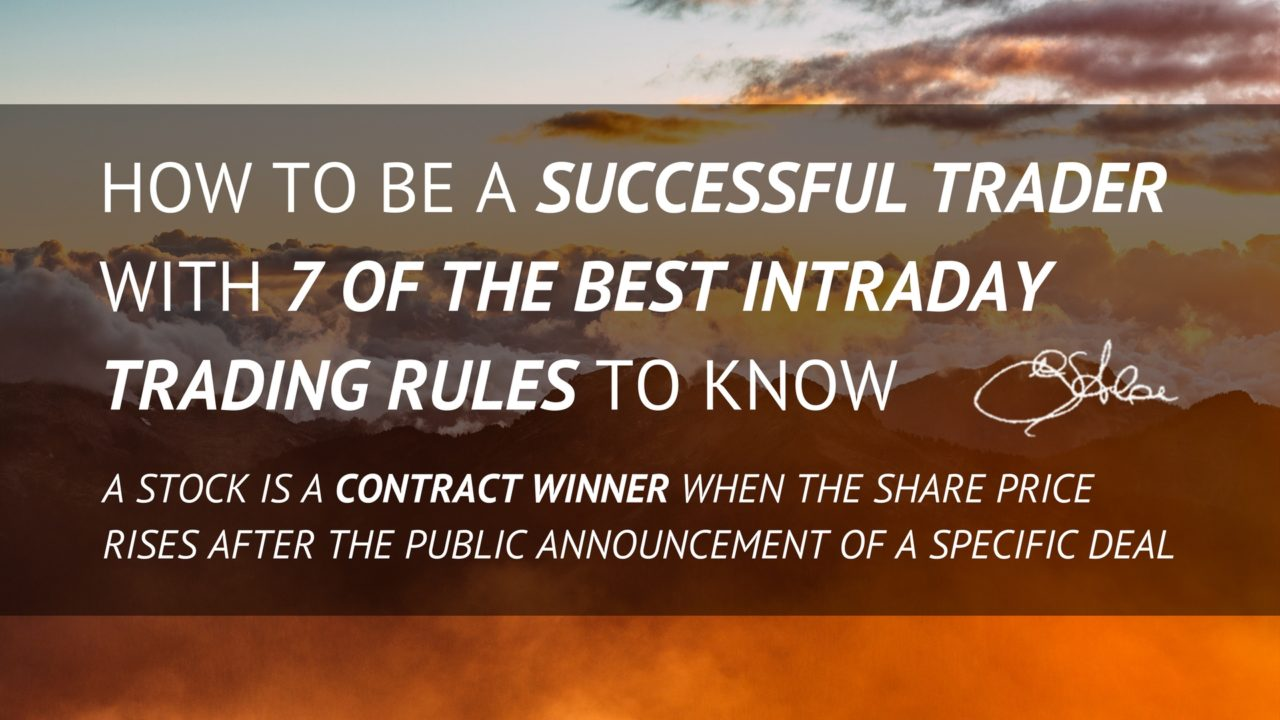 170109 - How to be a Successful Trader with 7 of the Best Intraday Trading Rules to know