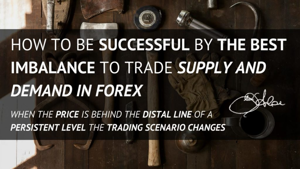 How to be Successful by the Best Imbalance to Trade Supply and Demand in Forex